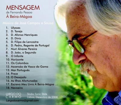 """Fernando Pessoa, """" MENSAGEM"""": un  novo CD de José Campos e Sousa"""